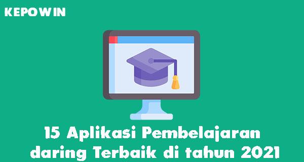 15 Aplikasi Pembelajaran daring Terbaik di tahun 2021