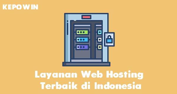 Layanan Web Hosting Terbaik di Indonesia