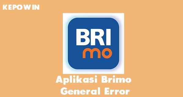 Aplikasi Brimo General Error
