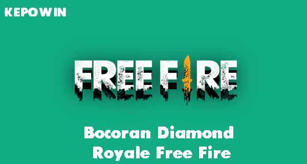 Bocoran Diamond Royale Free Fire