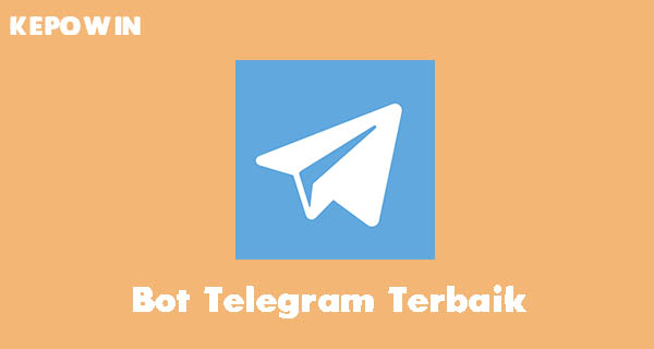 Bot Telegram Terbaik dan Terbaru