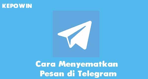 Cara Menyematkan Pesan di Telegram