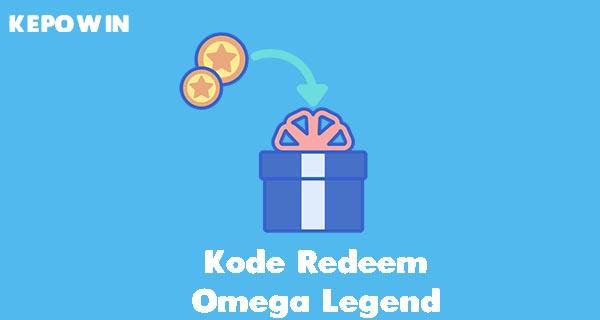 Kode Redeem Omega Legend