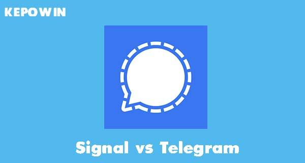 Signal vs Telegram mana yang Lebih Bagus