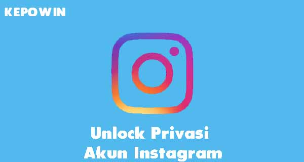 Unlock Privasi Akun Instagram