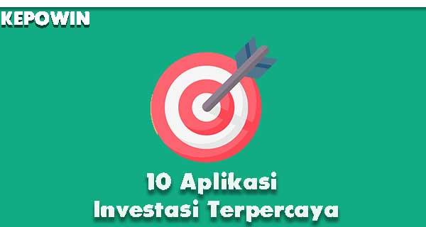 10 Aplikasi Investasi Terpercaya