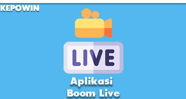 Aplikasi Boom Live
