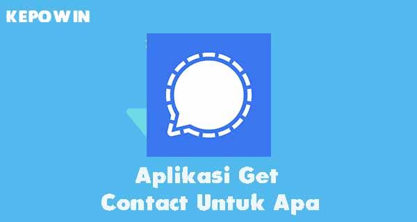 Aplikasi Get Contact Untuk Apa