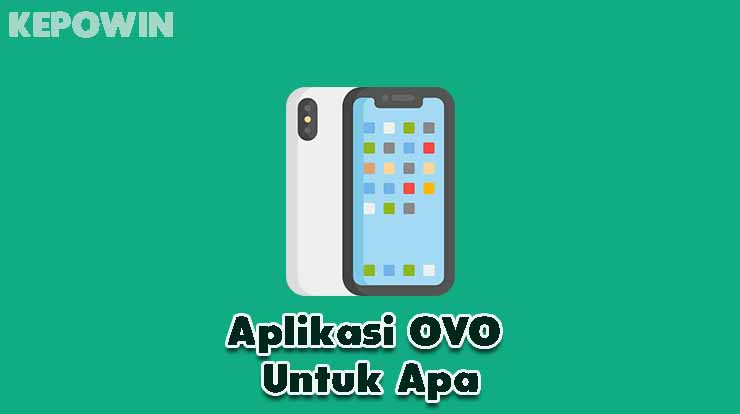Aplikasi OVO Untuk Apa