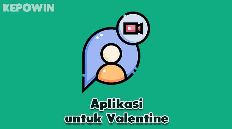 Aplikasi untuk Valentine