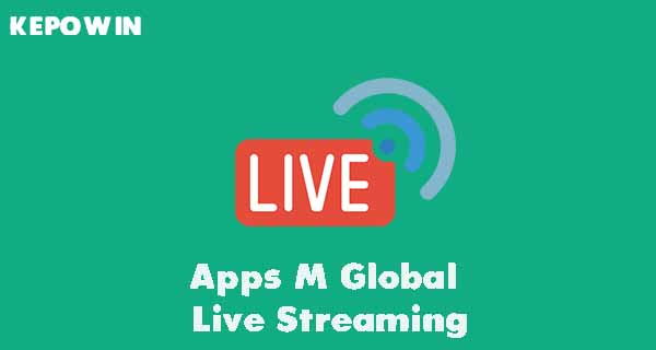 Apps M Global Live Streaming