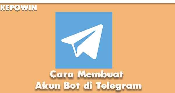 Cara Membuat Akun Bot di Telegram