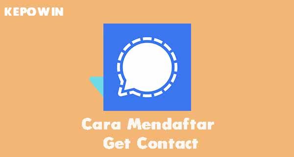 Cara Mendaftar Get Contact