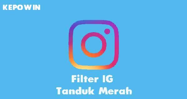 Filter IG Tanduk Merah