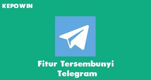 Fitur Tersembunyi Telegram