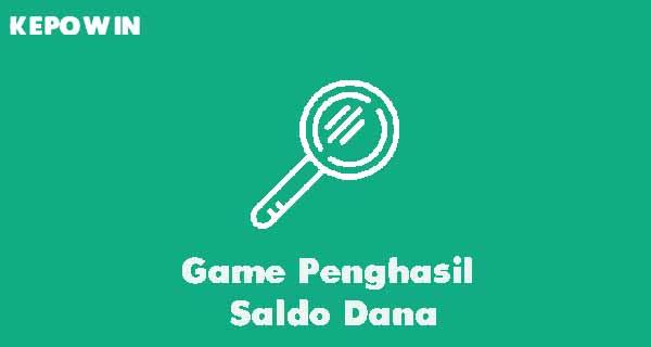 Game Penghasil Saldo Dana