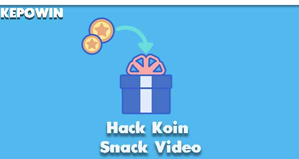Hack Koin Snack Video