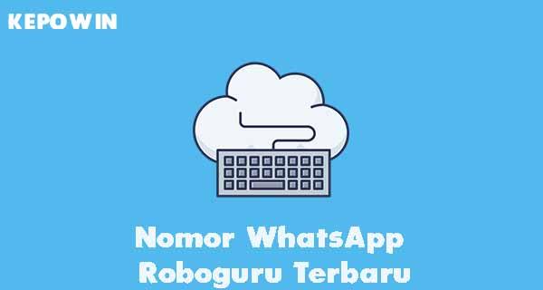 Nomor WhatsApp Roboguru Terbaru