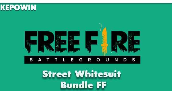 Street Whitesuit Bundle FF