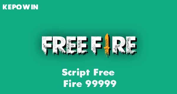 Script Free Fire 99999