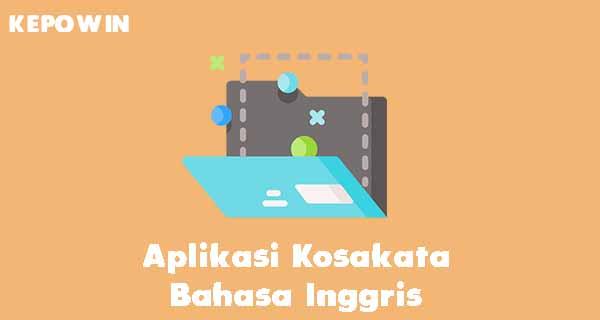 Aplikasi Kosakata Bahasa Inggris