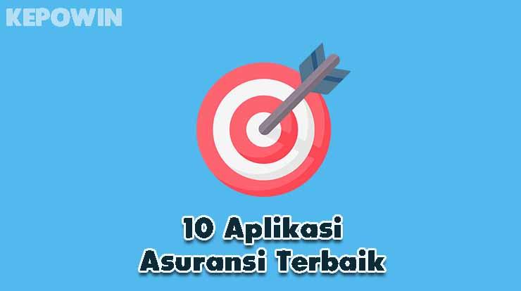 10 Aplikasi Asuransi Terbaik