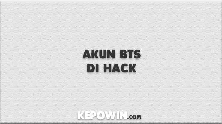 Akun BTS di Hack