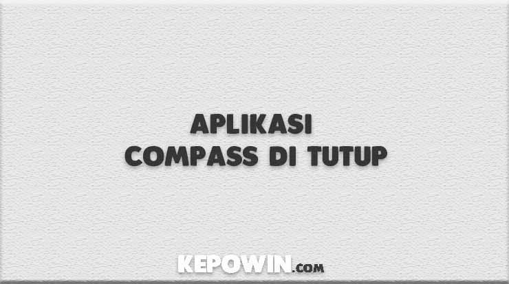 Aplikasi Compass di Tutup