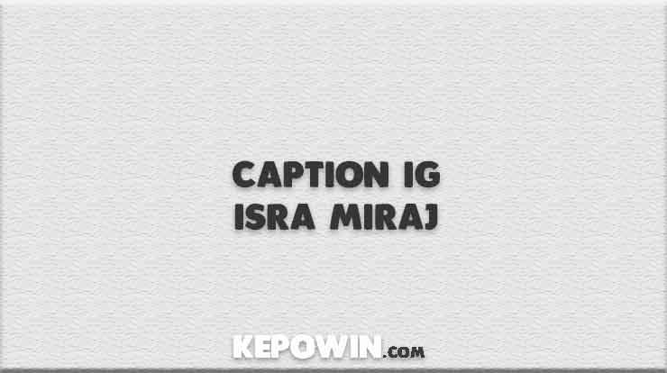 Caption IG Isra Miraj
