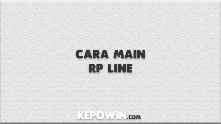 Cara Main Rp Line