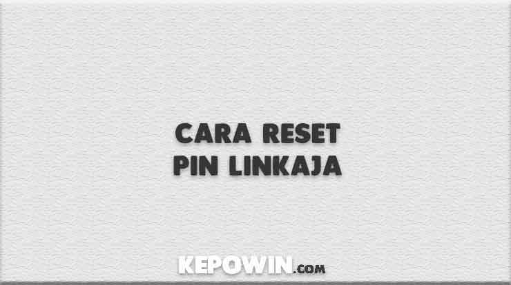 Cara Reset Pin Linkaja