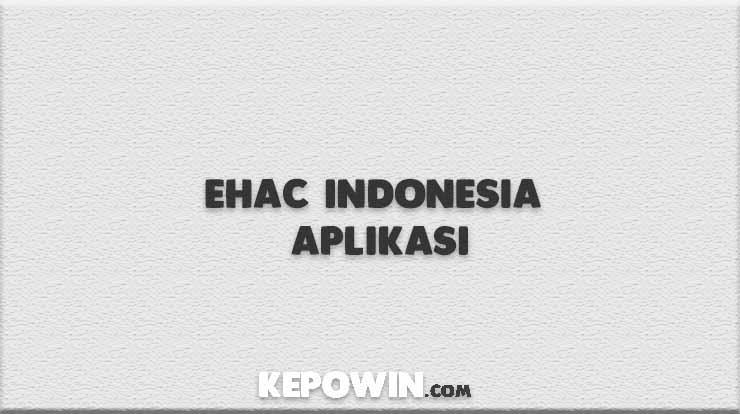 Ehac Indonesia Aplikasi