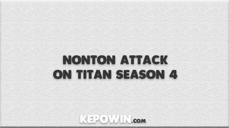 Nonton Attack on Titan Season 4
