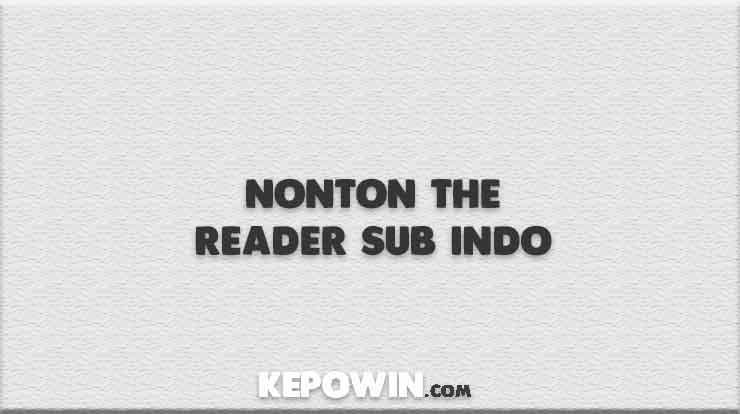 Nonton The Reader Sub Indo
