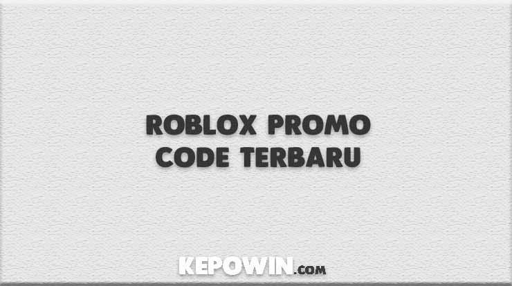 Roblox Promo Code Terbaru