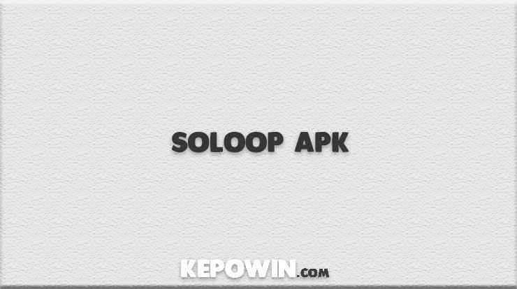 Soloop Apk