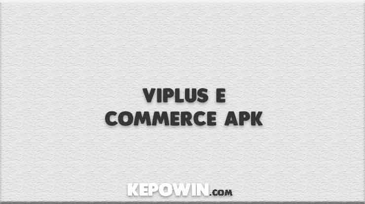 Viplus E Commerce APK