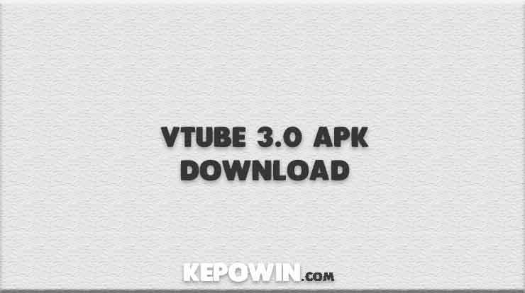 Vtube 3.0 Apk Download