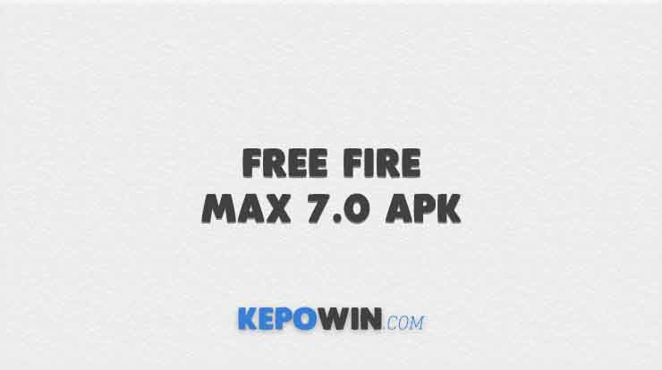 Free Fire Max 7.0 APK