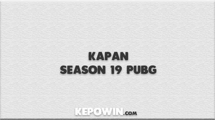 Kapan Season 19 PUBG