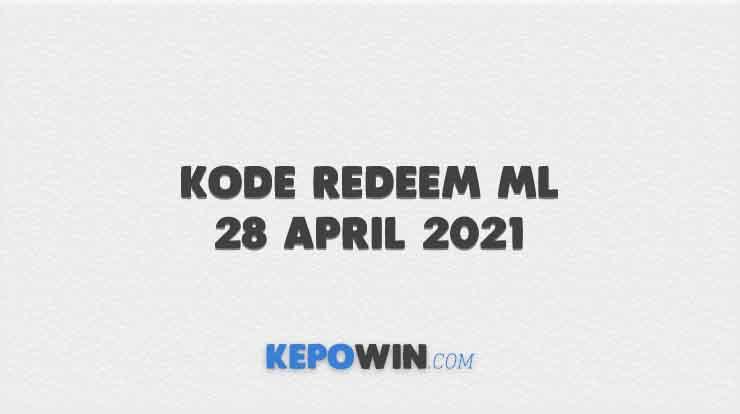 Kode Redeem ML 28 April 2021
