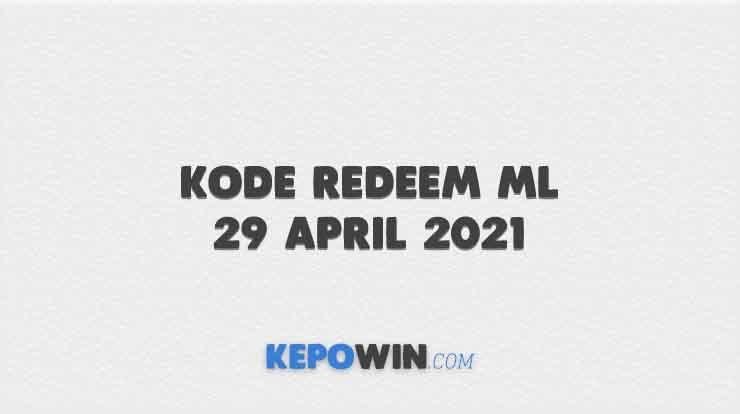 Kode Redeem ML 29 April 2021