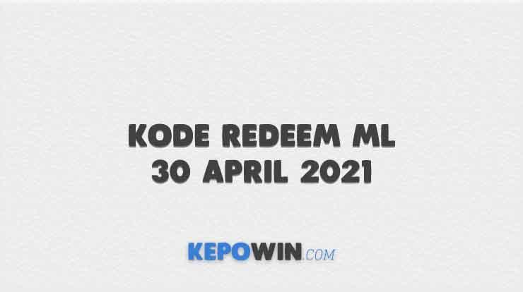 Kode Redeem ML 30 April 2021