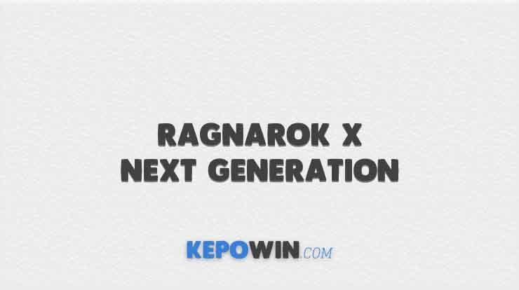 Ragnarok X Next Generation