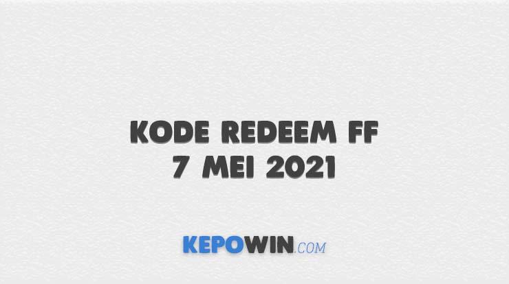 Kode Redeem FF 7 Mei 2021