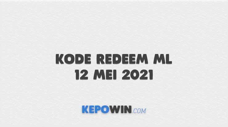 Kode Redeem ML 12 Mei