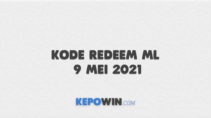 Kode Redeem ML 9 Mei 2021