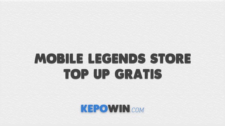Mobile Legends Store Top Up Gratis