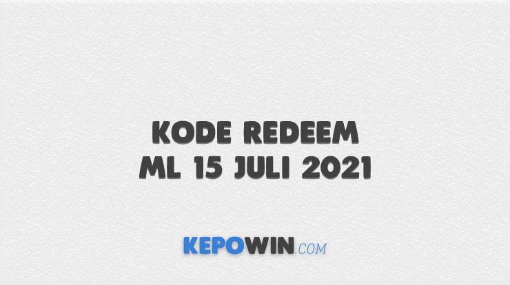 Kode Redeem ML 15 Juli 2021