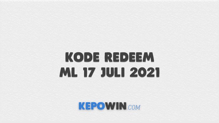 Kode Redeem ML 17 Juli 2021
